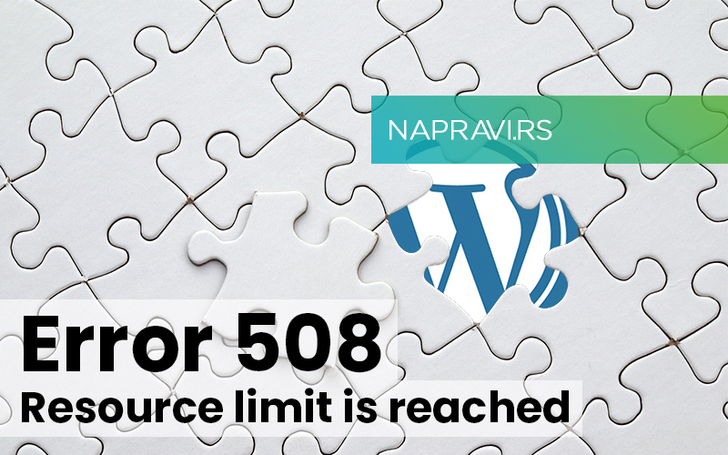 508 Resource Limit Is Reached